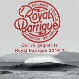 Qui va gagner le Royal Barrique 2016?